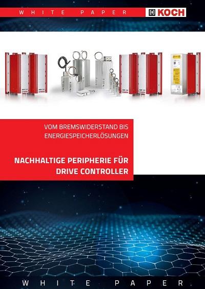 White Paper II - Nachhaltige Peropherie für Drive Controller